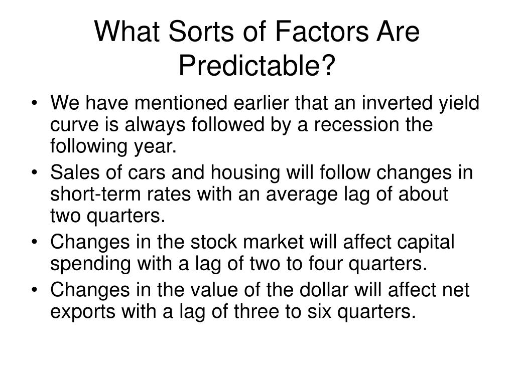 What Sorts of Factors Are Predictable?