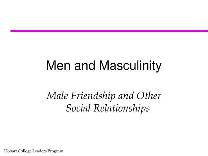 men and masculinity n.