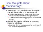 final thoughts about outsourcing