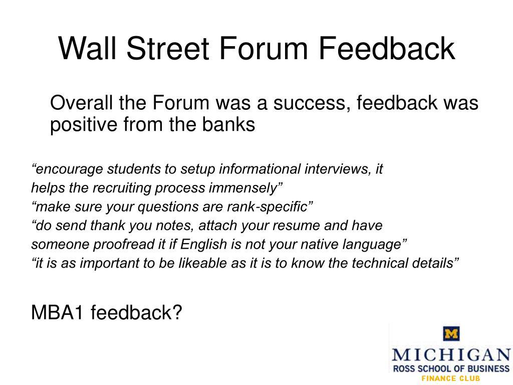 Wall Street Forum Feedback