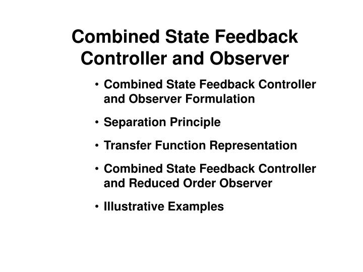 combined state feedback controller and observer n.