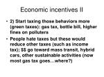 economic incentives ii