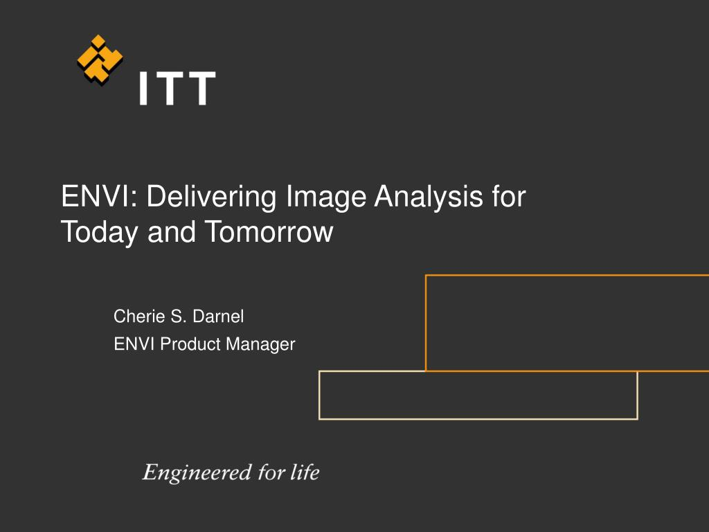 envi delivering image analysis for today and tomorrow l.