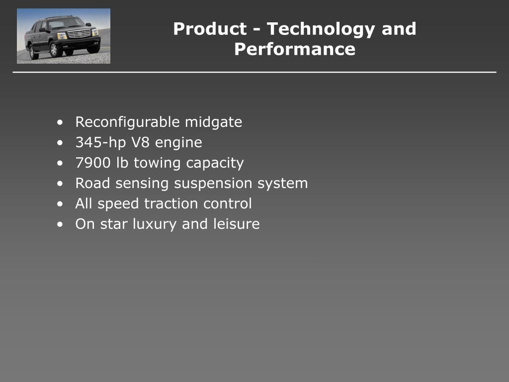Product - Technology and Performance