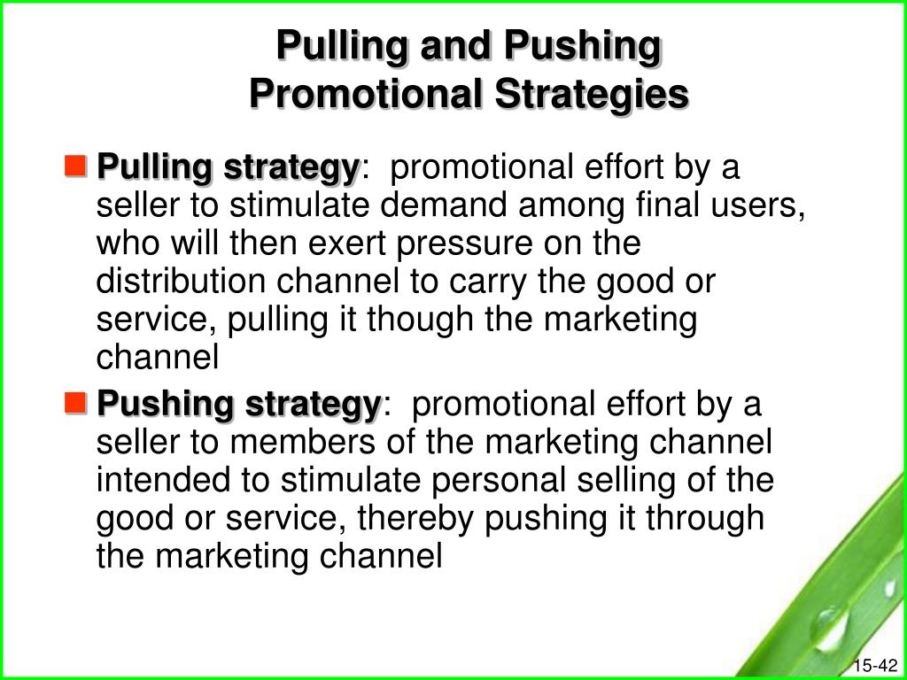 Pulling and Pushing