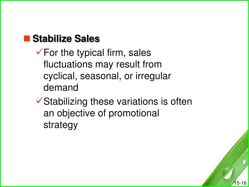 Stabilize Sales