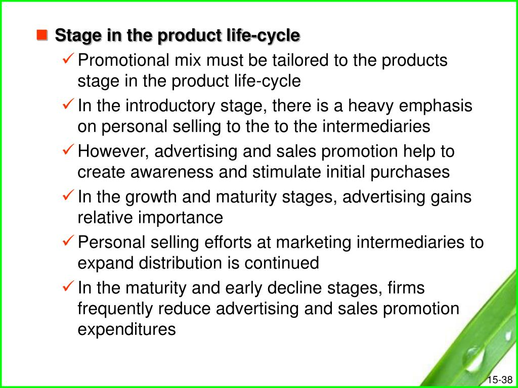 Stage in the product life-cycle