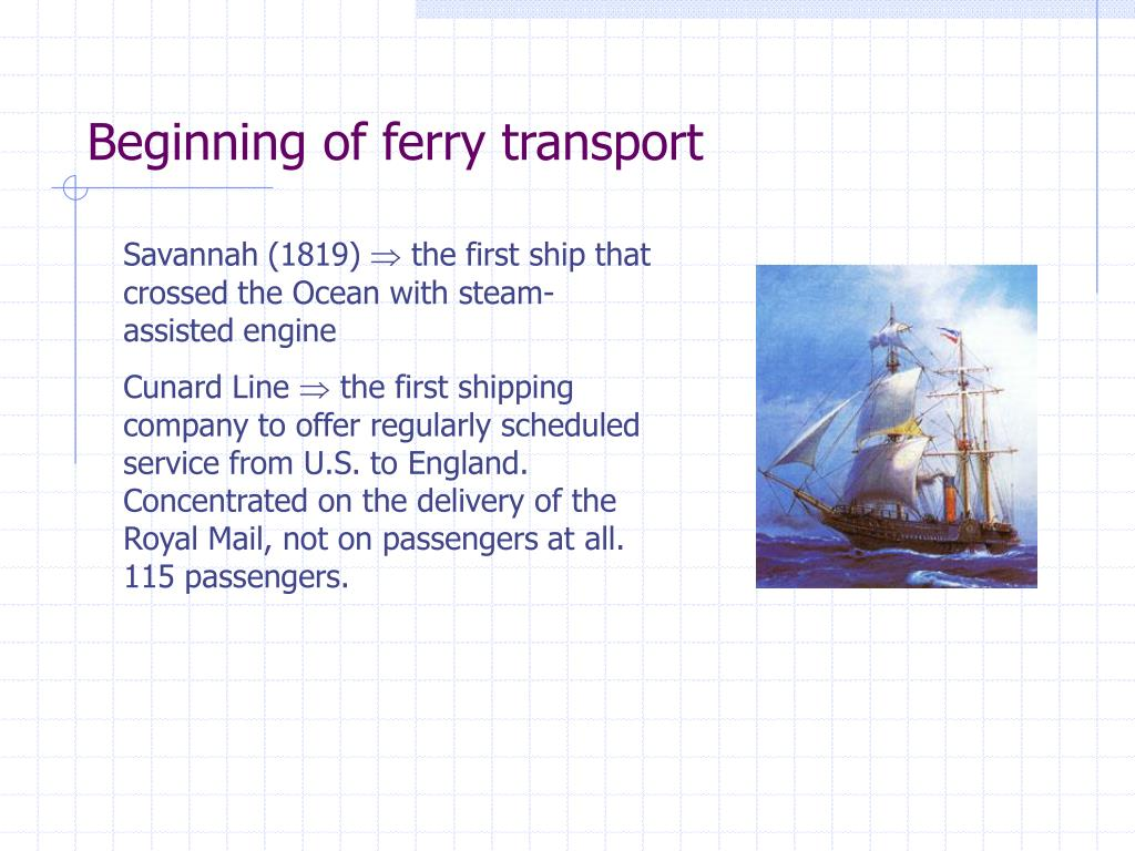 Beginning of ferry transport