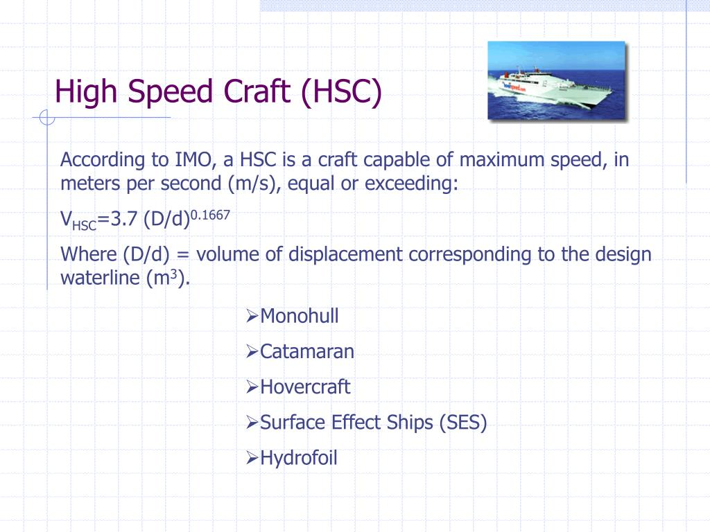 High Speed Craft (HSC)
