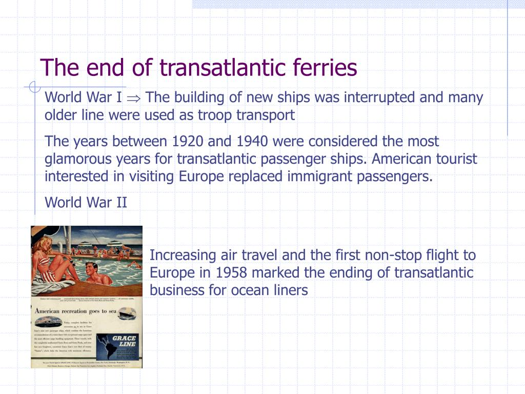The end of transatlantic ferries