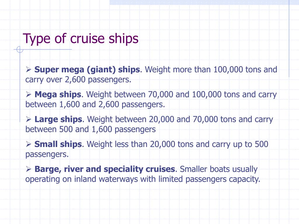 Type of cruise ships