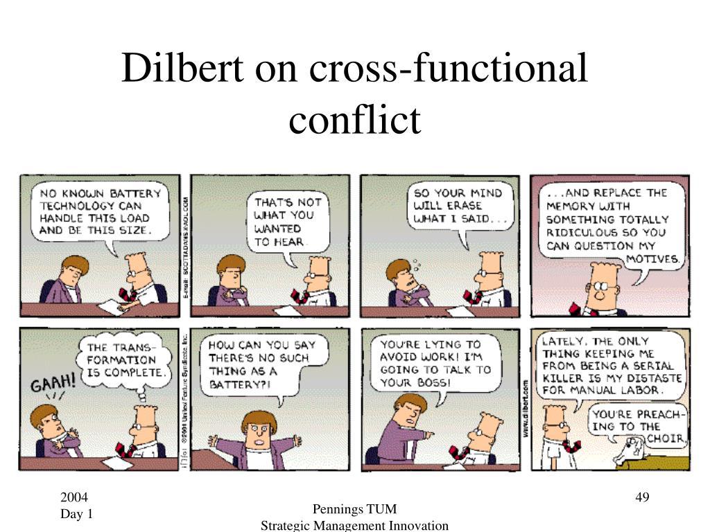 Dilbert on cross-functional conflict