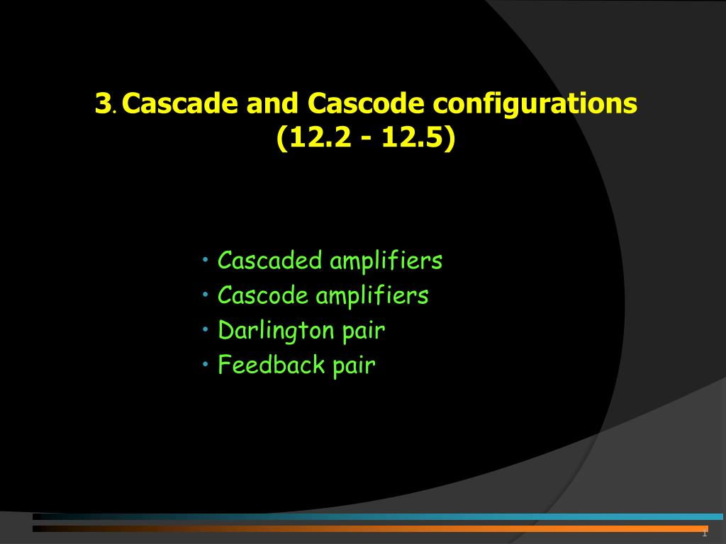 Ppt 3 Cascade And Cascode Configurations 122 125 Simple Darlington Pair Circuit Slide1 L