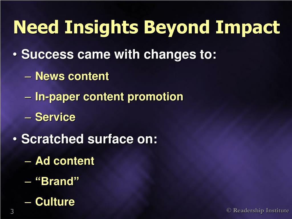 Need Insights Beyond Impact