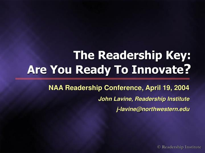 The readership key are you ready to innovate