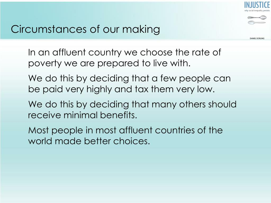 Circumstances of our making