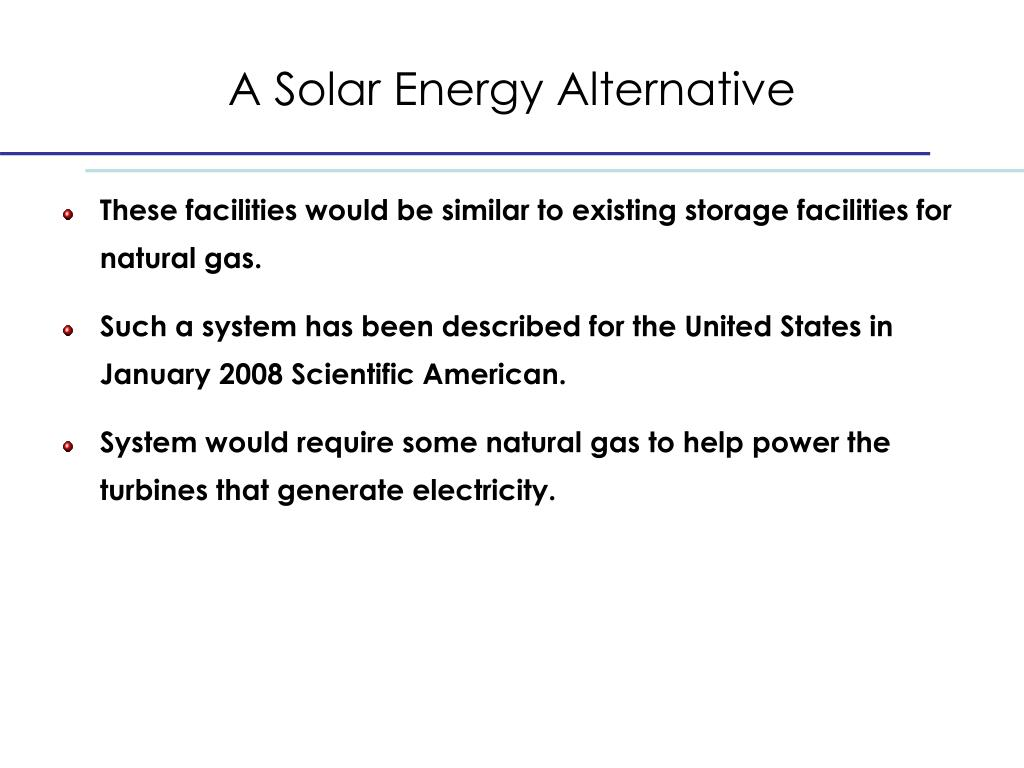 A Solar Energy Alternative