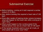 submaximal exercise