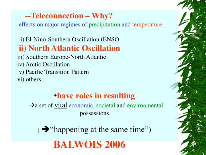 --Teleconnection – Why?