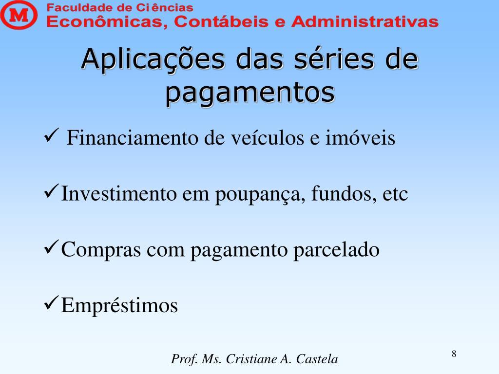 Aplicações das séries de pagamentos