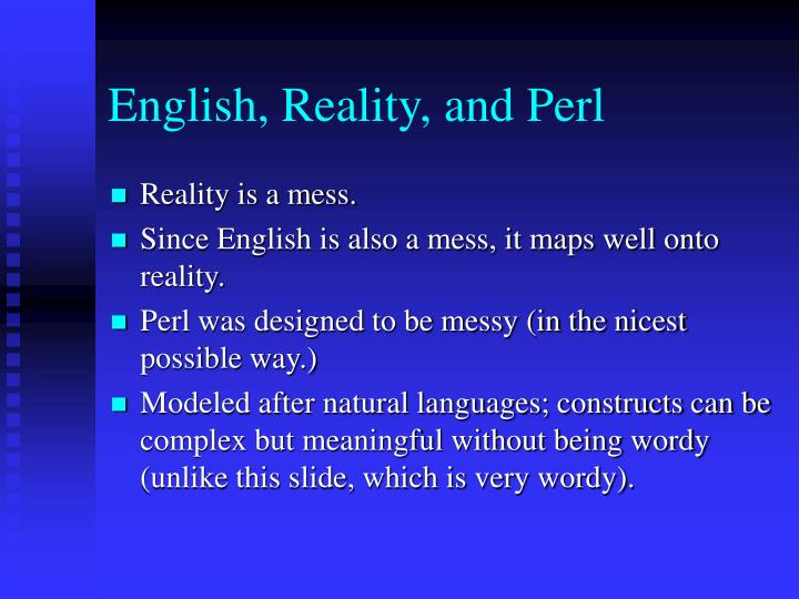 English reality and perl