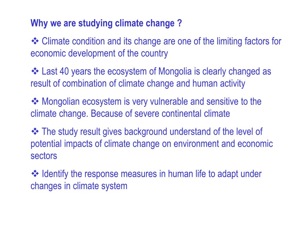 Why we are studying climate change ?