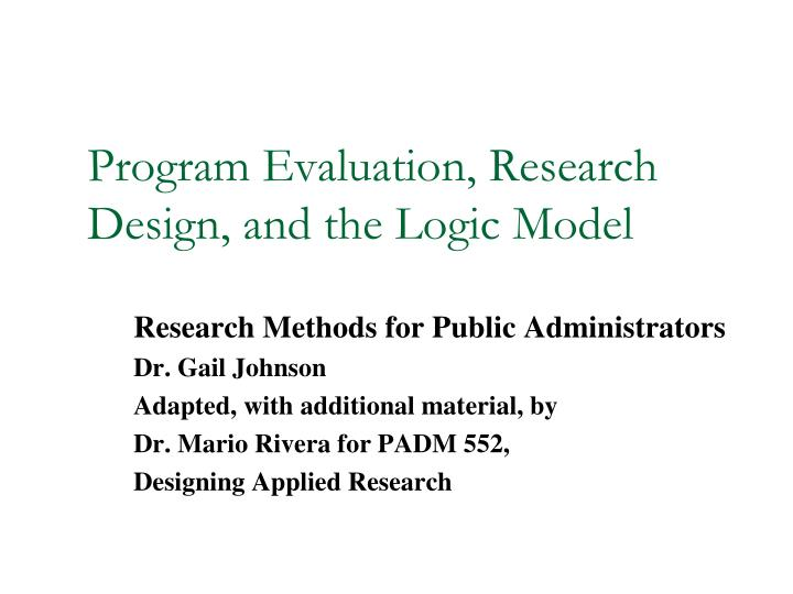 program evaluation research design and the logic model n.