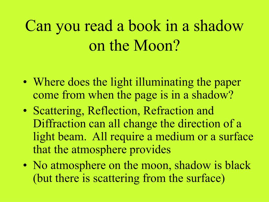 Can you read a book in a shadow on the Moon?
