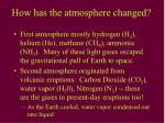 how has the atmosphere changed