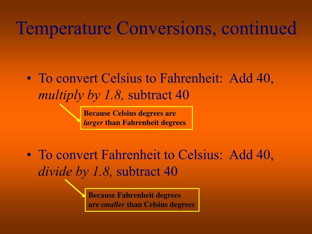 Temperature Conversions, continued