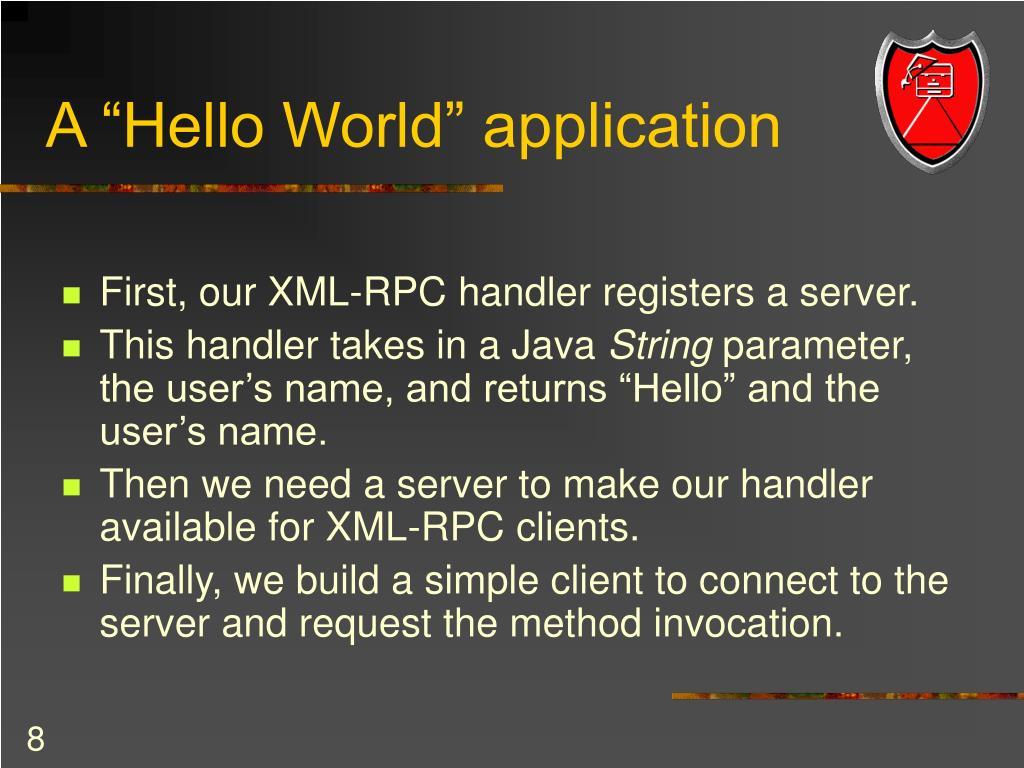 "A ""Hello World"" application"