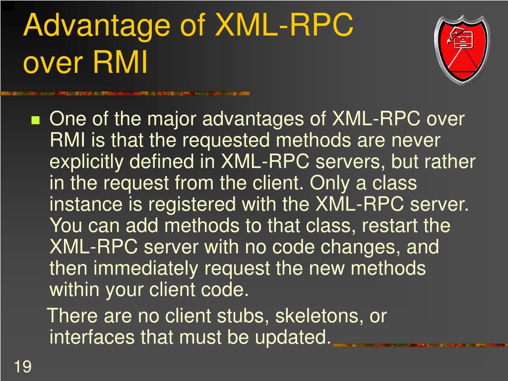 Advantage of XML-RPC over RMI