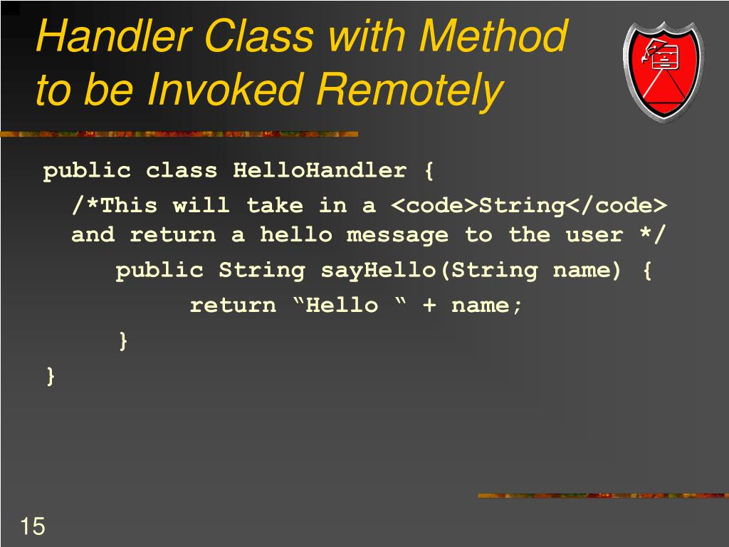 Handler Class with Method to be Invoked Remotely
