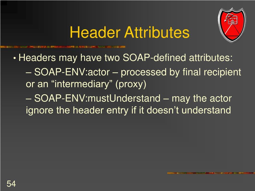Header Attributes