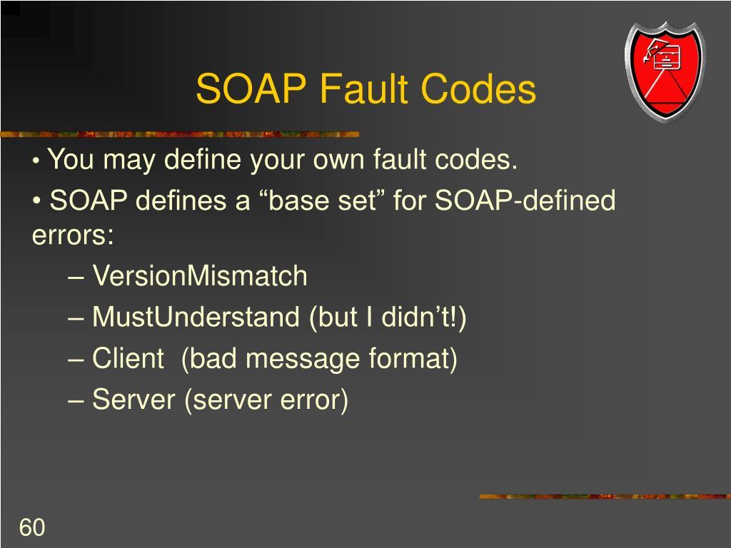 SOAP Fault Codes