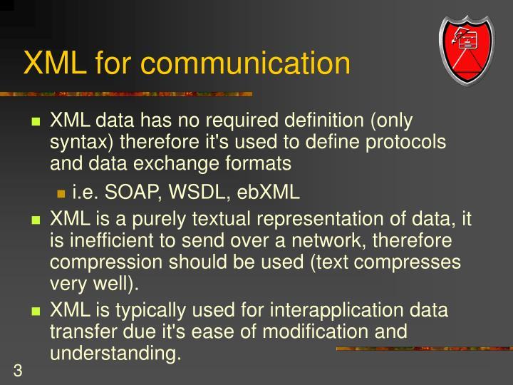Xml for communication