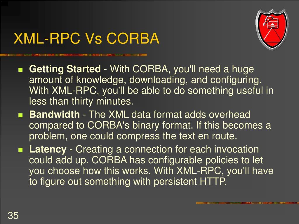 XML-RPC Vs CORBA