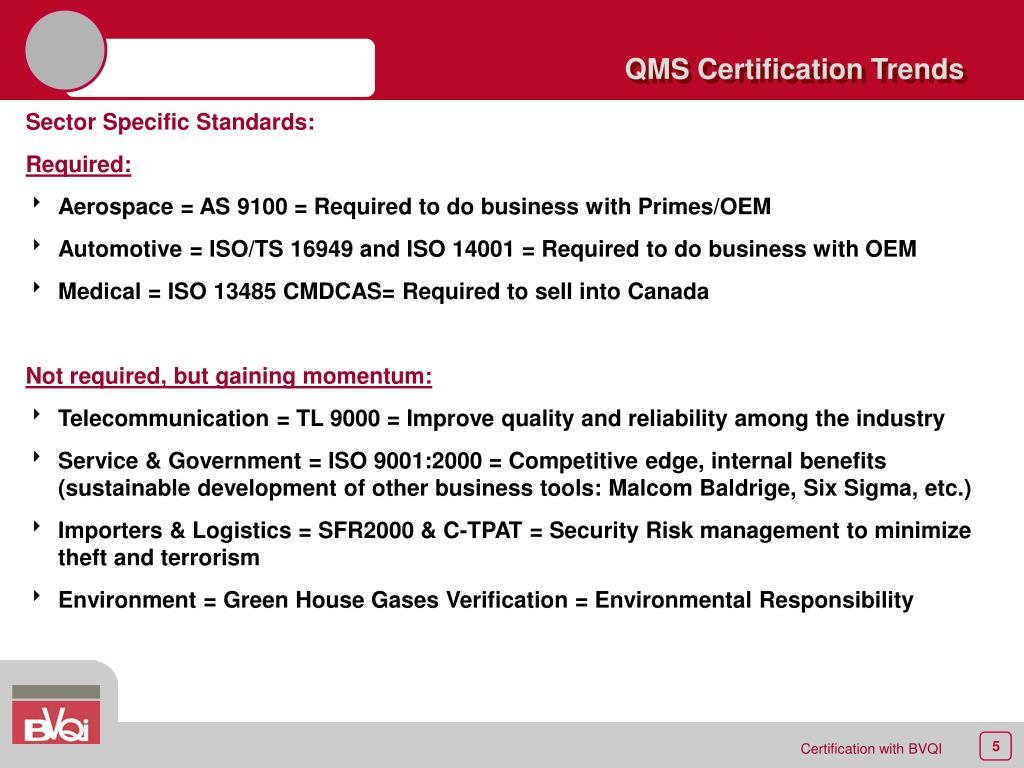 QMS Certification Trends