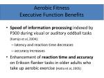 aerobic fitness executive function benefits