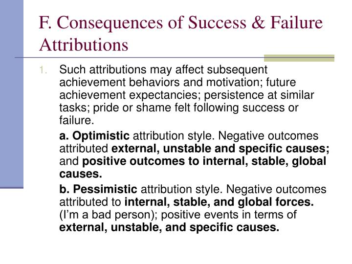 F. Consequences of Success & Failure Attributions