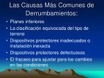 las causas m s comunes de derrumbamientos