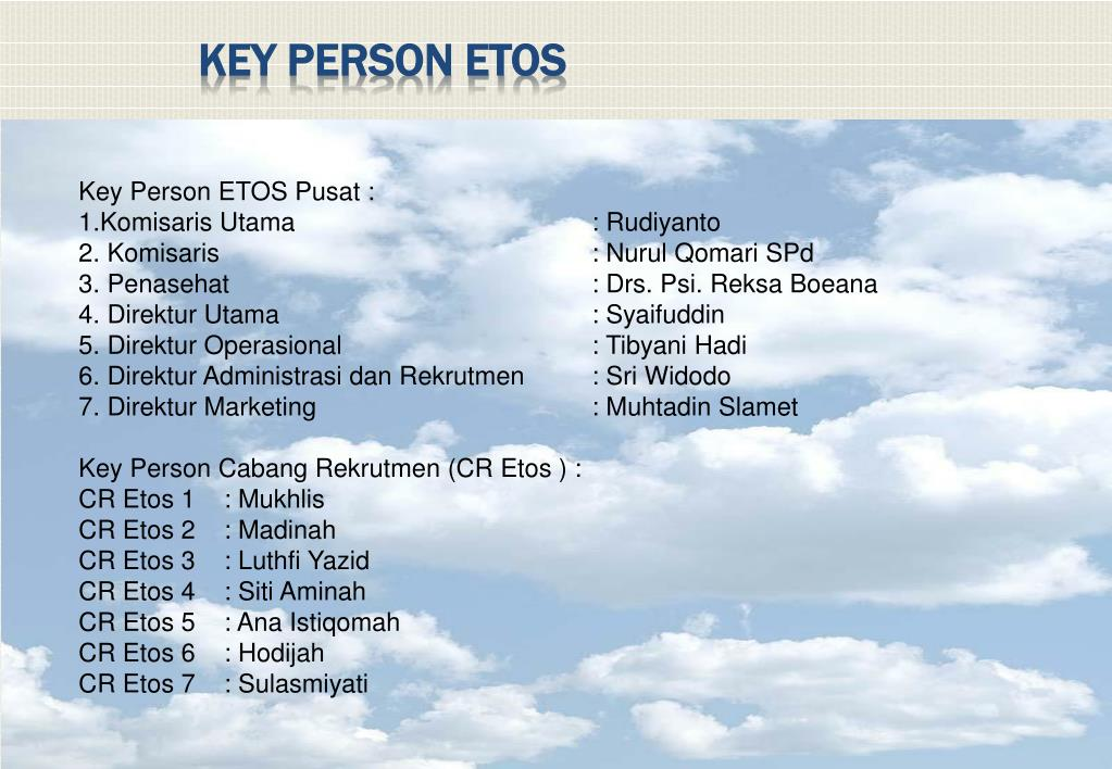 Key Person ETOS Pusat :