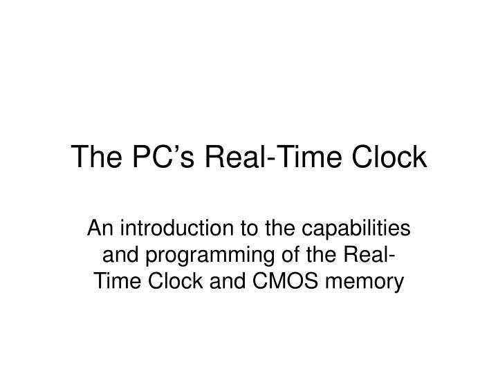 the pc s real time clock n.