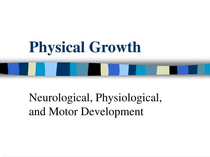physical growth n.