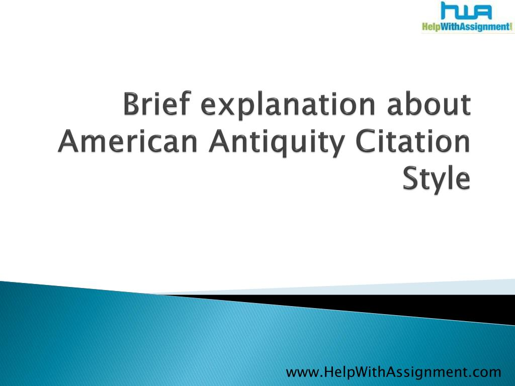 brief explanation about american antiquity citation style l.