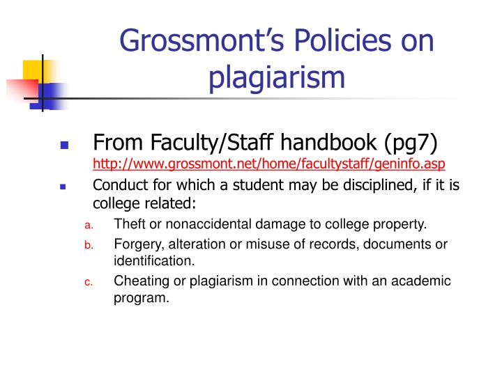 Grossmont's Policies on plagiarism
