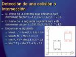 detecci n de una colisi n o intersecci n13