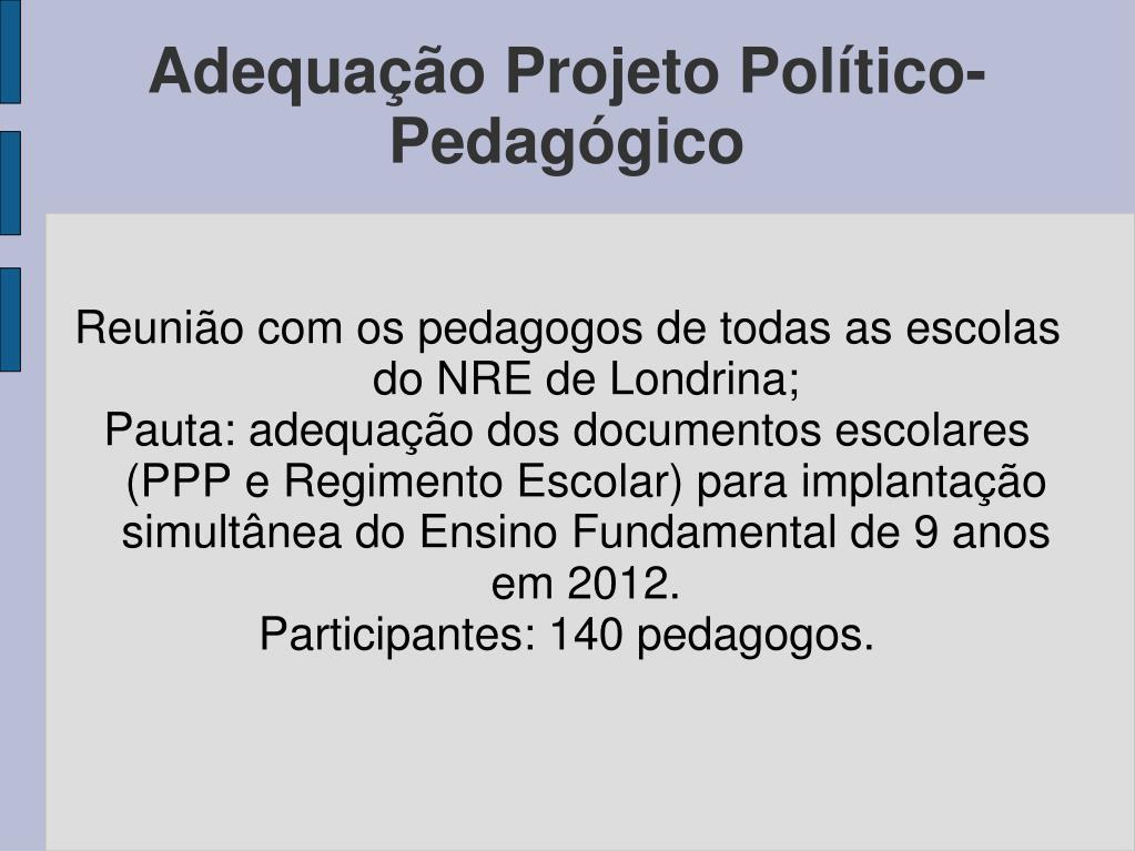 Reunião com os pedagogos de todas as escolas do NRE de Londrina;
