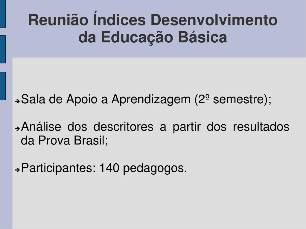 Sala de Apoio a Aprendizagem (2º semestre);