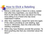 how to elicit a retelling